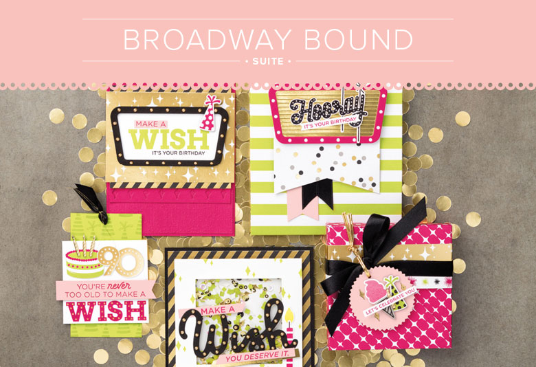Broadway Birthday, Broadway Bound DSP. Stampin' Up